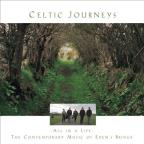 Celtic Journeys: All In A Life