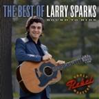Best of Larry Sparks: Bound to Ride