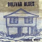 Bolivar Blues