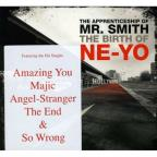 Apprenticeship Of Mr Smith (The Birth Of Ne-Yo)