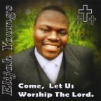 Come Let Us Worship The Lord