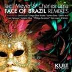 Kult Records Presents: Face Of Brazil -Remixes