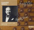 Great Pianists of the 20th Century - Claudio Arrau II