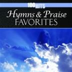 100 Hits: Hymns & Praise Favorites