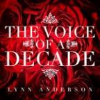 Lynn Anderson - The Voice Of A Decade