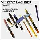 Lachner: Chamber Music & Piano Works