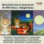 Golden Age of Light Music: The 1950s, Vol. 2 - Midnight Matinee