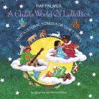 Child's World of Lullabies: Multicultural Songs for Quiet Times