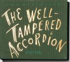 Well-Tampered Accordion
