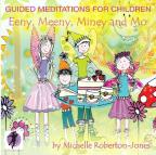 Eeny Meeny Miney and Mo: Guided Meditaitions for Children