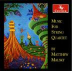 Matthew Malsky: Music for String Quartet