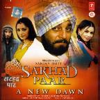 Sarhad Paar-A New Dawn
