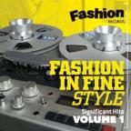 Fashion in Fine Style: Significant Hits, Vol. 1