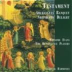 Testament: Archangels' Banquet & Shepherds' Delight