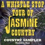 Whistle Stop of Jasmine Country: Country Sampler