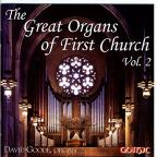 Great Organs of First Church, Vol. 2