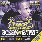 Ocean Of Syrup Texas Beach Party by big bailey ent.