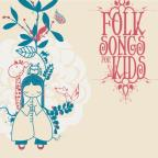Folk Songs for Kids