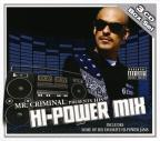 Mr. Criminal Presents Hi-Power Mix