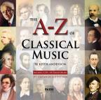 To Z Of Classical Music