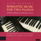 20th Century Romantic Music for Two Pianos / Pierce, Jonas
