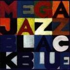 Mega Jazz: Black & Blue