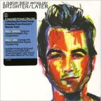 Brighter/Later: A Duncan Sheik Anthology