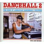 Dancehall, Vol. 2: The Rise of Jamaican Dancehall Culture