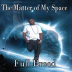 Matter of My Space