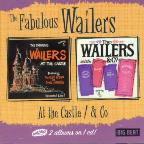 Fabulous Wailers at the Castle/The Wailers and Co.