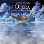 Most Relaxing Opera Music in the Universe