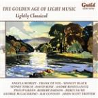 Golden Age of Light Music: Lightly Classical