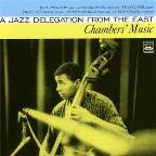 Chambers Music: A Jazz Delegation from the East