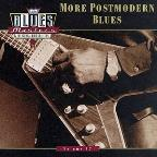 Blues Masters, Vol. 17: More Post Modern Blues.