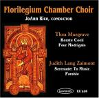 Musgrave, Zaimont / Rice, Florilegium Chamber Choir