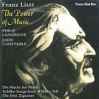 Liszt: The Power of Music / Philip Langridge, John Constable