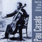 Pau Casals Plays Trios - Haydn, Schubert, Schumann