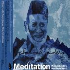 Meditation: Pharoah Sanders Selections, Take 2