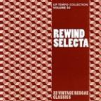 Rewind Selecta: Up Tempo Collection Volume 3