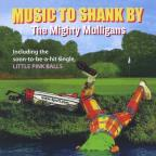 Music to Shank By