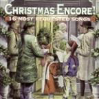 Christmas Encore! 16 Most Requested Songs