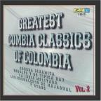 Greatest Cumbia Classics of Colombia, Vol. 2