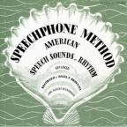 Speechphone Method: The Advanced Course