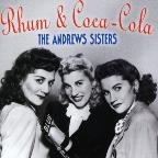 Rum & Coca-Cola: Best of the Andrews Sisters