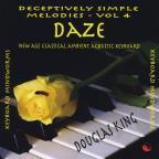 Vol. 4 - Daze - Deceptively Simple Melodies
