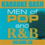 Karaoke Bash: Men of Pop and R&B Vol 30
