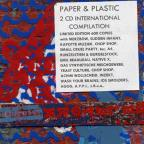 Paper &amp; Plastic-A International Compilation