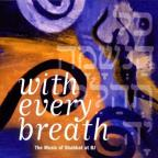 With Every Breath: The Music Of Shabbat At BJ