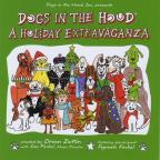 Dogs in the Hood: A Holiday Extravaganza