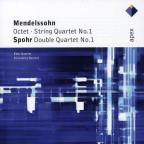 Mendelssohn: Octet; String Quartet No. 1; Spohr: Double Quartet No. 1